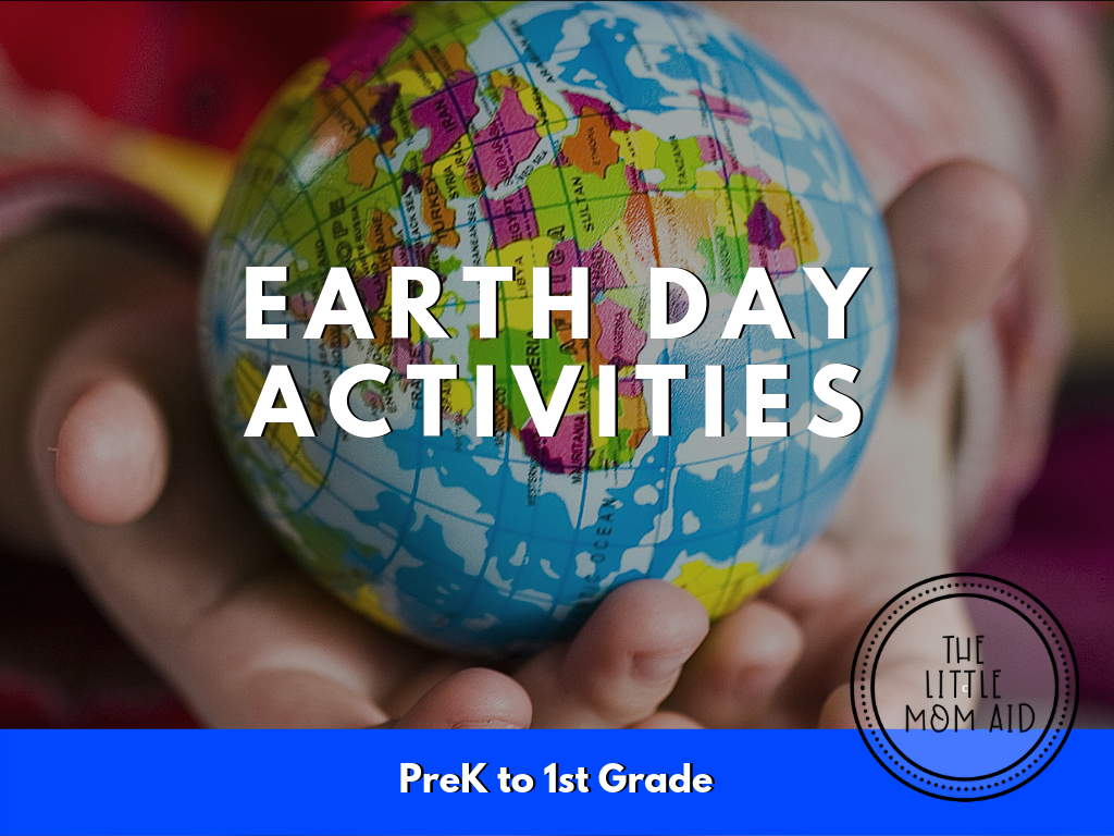Earth Day Activities PreK Preschool Kindergarten 1st Grade