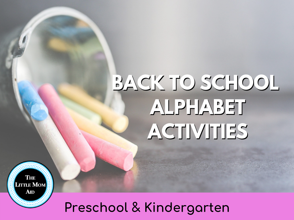 Back to School Alphabet Actvities for preschool and Kindergarten