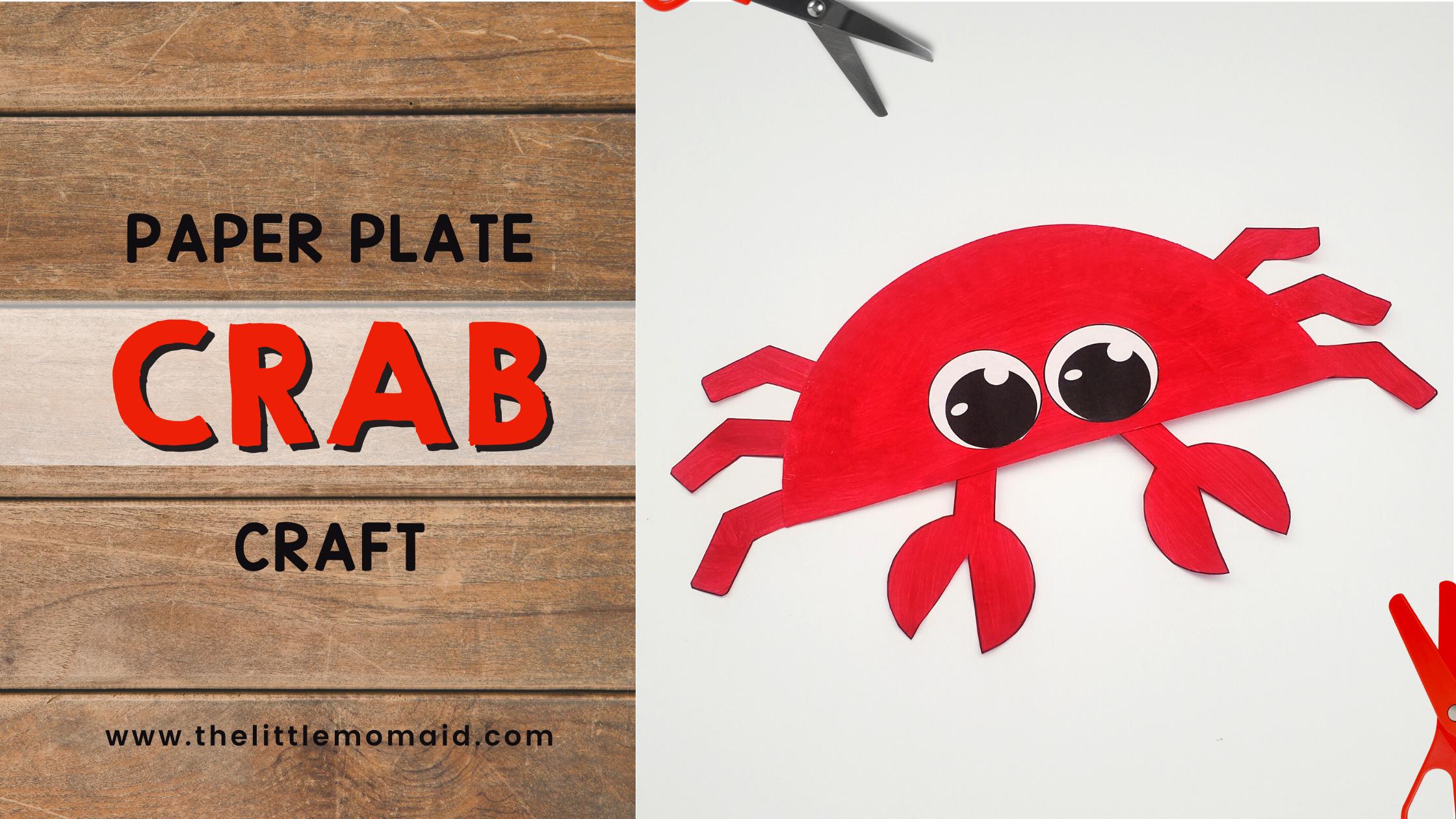 Paper plate crab craft art activity